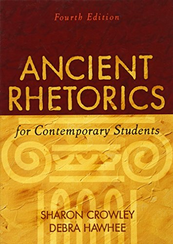 9780205574438: Ancient Rhetorics for Contemporary Students (4th Edition)