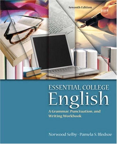 9780205574612: Essential College English (with MyWritingLab) (7th Edition)