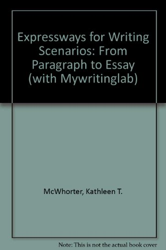 9780205574681: Expressways for Writing Scenarios: From Paragraph to Essay (with Mywritinglab)