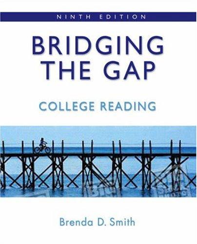 9780205574858: Bridging the Gap: College Reading (with MyReadingLab) (9th Edition) (Smith Developmental Reading)