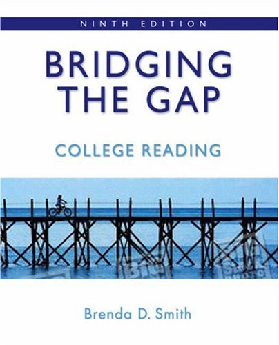 9780205574858: Bridging the Gap: College Reading (with MyReadingLab) (9th Edition) (Smith Developmental Reading)