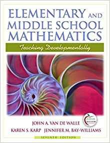 Elementary and Middle School Mathematics: Teaching Developmentally: Van De Walle, Karp, ...