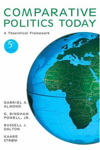 9780205576562: Comparative Politics Today: A Theoretical Framework