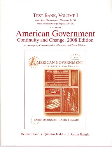 9780205576647: Test Bank, Volume I American Government (Chapters 1-19) Texas Government (Chapters 20-26) to Accompany American Government Continuity and Change, 2008 Edition to Accompany Comprehensive, Alternate, and Texas Editions