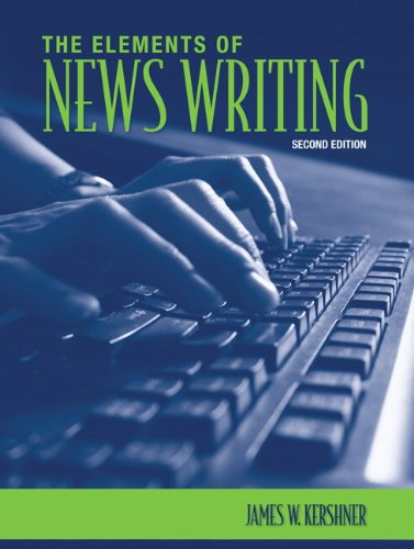 9780205577668: The Elements of News Writing (2nd Edition)