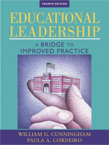 9780205578429: Educational Leadership: A Bridge to Improved Practice (4th Edition)