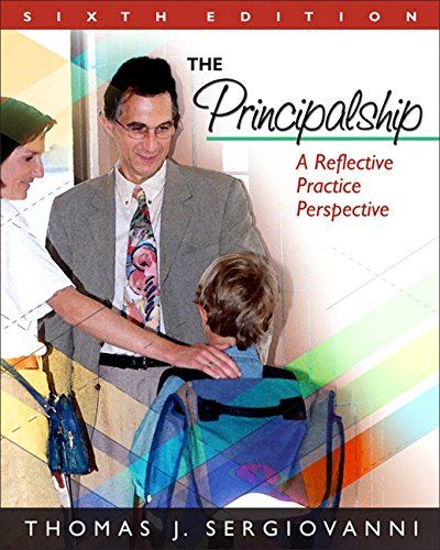 9780205578580: The Principalship: A Reflective Practice Perspective, 6th Edition