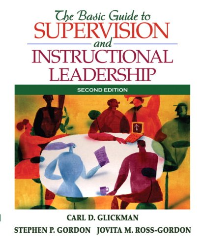 9780205578597: The Basic Guide to Supervision and Instructional Leadership (2nd Edition)