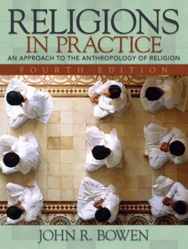 9780205578610: Religions in Practice: An Approach to the Anthropology of Religion