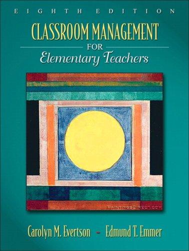 9780205578627: Classroom Management for Elementary Teachers