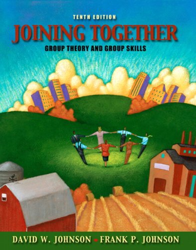 9780205578634: Joining Together: Group Theory and Group Skills (10th Edition)