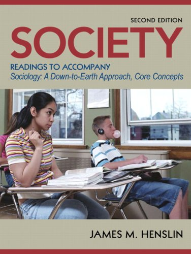 Society: Readings to Accompany Sociology: A Down-to-Earth: James M. Henslin