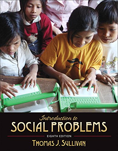Introduction to Social Problems (8th Edition): Sullivan, Thomas J.