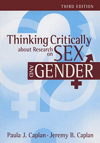 Thinking Critically about Research on Sex and: Paula J. Caplan,