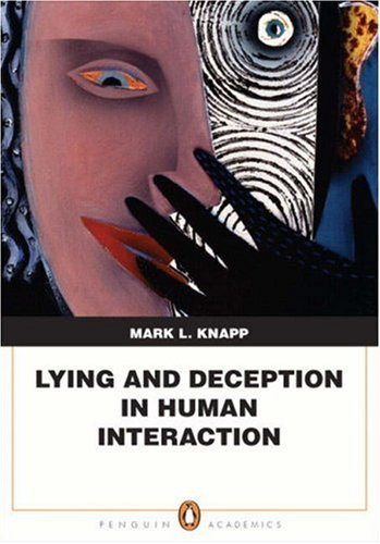 9780205580644: Lying and Deception in Human Interaction