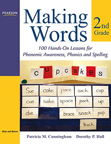 Making Words Second Grade: 100 Hands-On Lessons: Cunningham, Patricia M.,