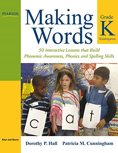 9780205580965: Making Words Kindergarten: 50 Interactive Lessons that Build Phonemic Awareness, Phonics, and Spelling Skills
