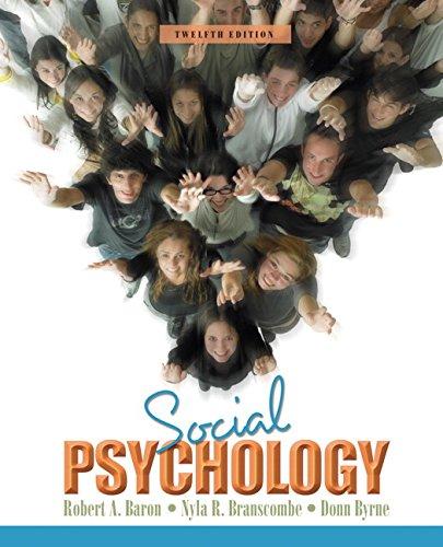 Social Psychology (12th Edition): Baron, Robert A.,