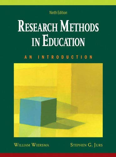 Research Methods in Education: An Introduction (9th: Wiersma, William, Jurs,