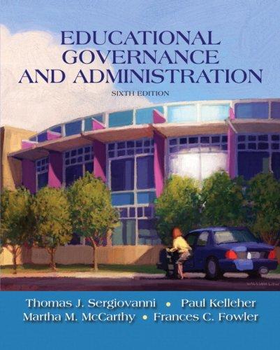 Educational Governance and Administration: Thomas J. Sergiovanni,