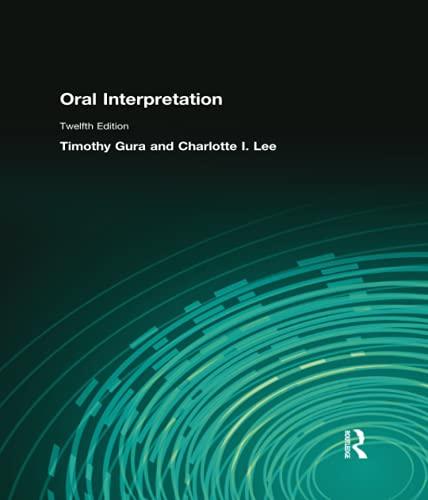 Oral Interpretation (12th Edition): GURA
