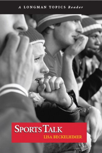 9780205583379: Sports Talk (A Longman Topics Reader)