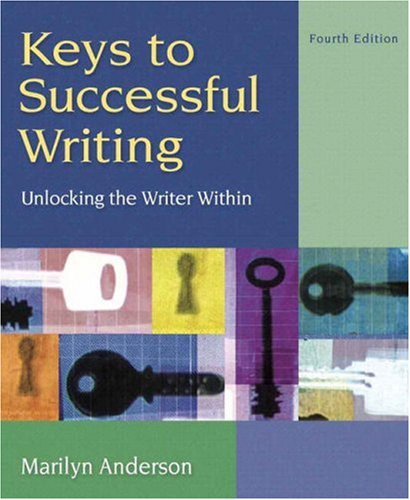 9780205583904: Keys to Successful Writing: Unlocking the Writer Within, with Readings (with MyWritingLab) (4th Edition)