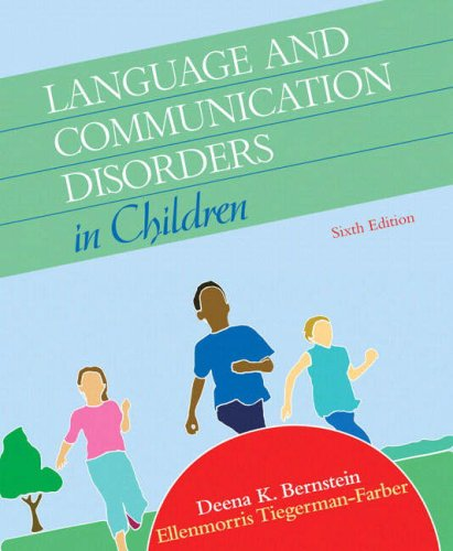 9780205584611: Language and Communication Disorders in Children (6th Edition)