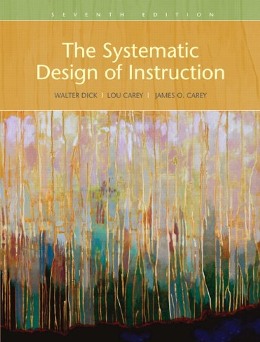 9780205585564: The Systematic Design of Instruction