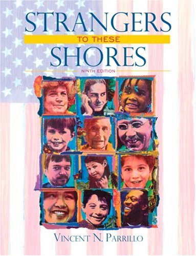 9780205585571: Strangers to These Shores: Race and Ethnic Relations in the United States (9th Edition)