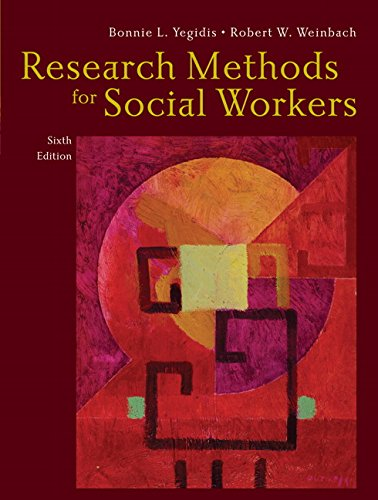 9780205585588: Research Methods for Social Workers (6th Edition)