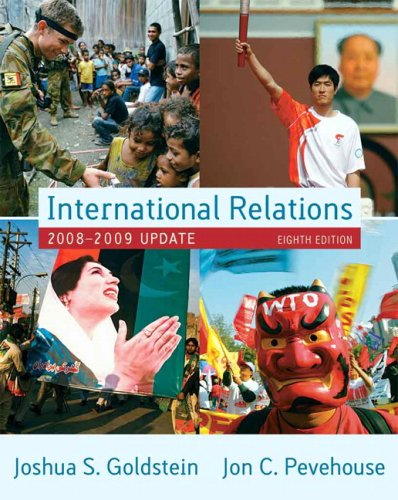 International Relations, 2008-2009 Update (8th Edition): Goldstein, Joshua S.,