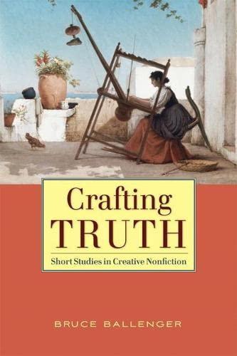 9780205586455: Crafting Truth