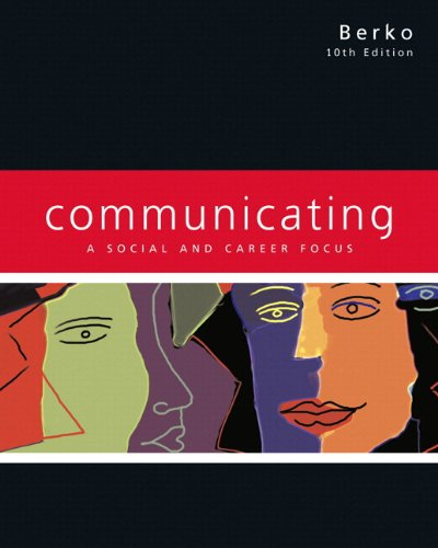 9780205587452: Communicating: A Social and Career Focus (with MyCommunicationLab) (10th Edition)