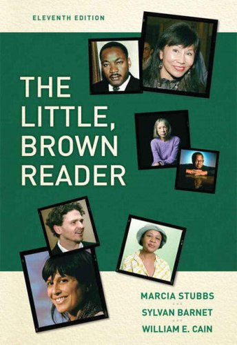 Little Brown Reader, The (11th Edition): Stubbs, Marcia, Barnet,