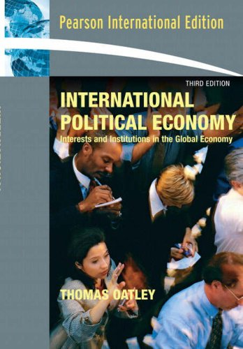 9780205589807: International Political Economy: Interests and Institutions in the Global Economy: International Edition