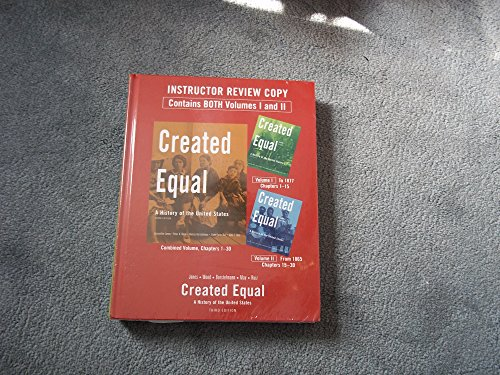 Created Equal: A History of the United: JONES, Jacqueline, et