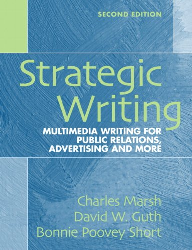 9780205591626: Strategic Writing: Multimedia Writing for Public Relations, Advertising and More (2nd Edition)