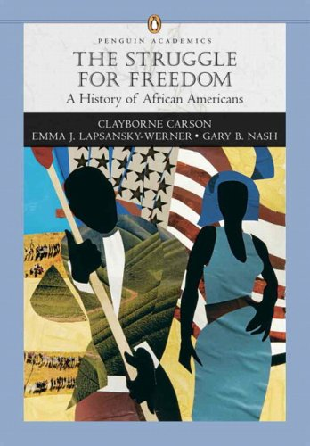9780205592050: Struggle for Freedom: A History of African Americans, Penguin Academic Series, Concise Edition, Combined Volume Value Pack (includes Sources of the ... American History & Student Resources CD-ROM )