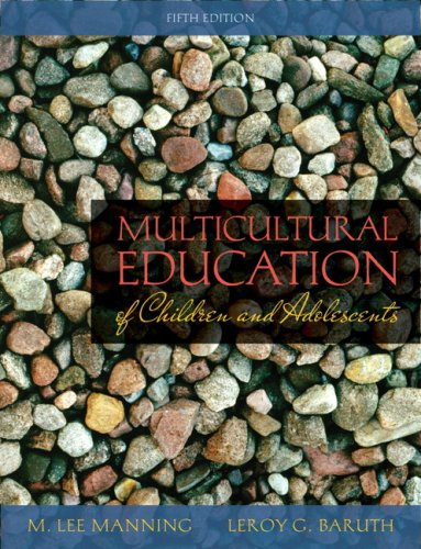 Multicultural Education of Children and Adolescents (5th: Manning, M. Lee;