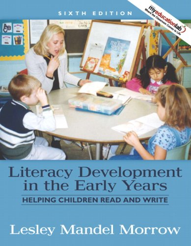 9780205593255: Literacy Development in the Early Years: Helping Children Read and Write (6th Edition)
