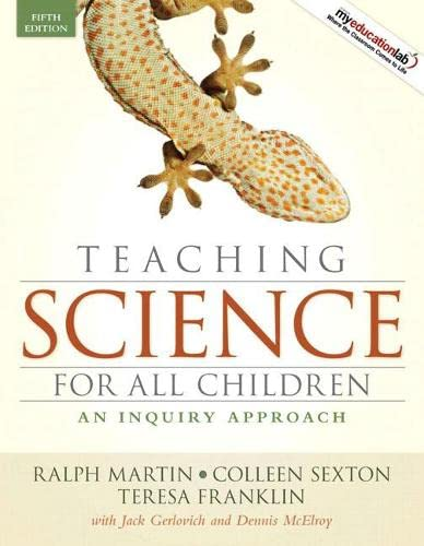 9780205594917: Teaching Science for All Children: An Inquiry Approach (5th Edition)