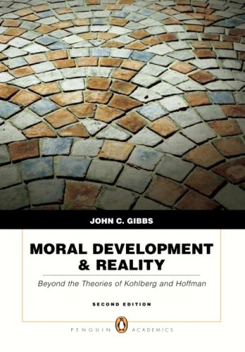 9780205595242: Moral Development & Reality: Beyond the Theories of Kohlberg and Hoffman (2nd Edition)