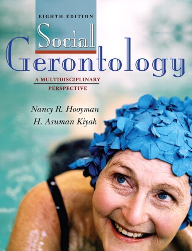 9780205595624: Social Gerontology: A Multidisciplinary Perspective (with MySocKit Student Access Code Card) (8th Edition)