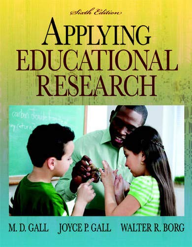 Applying Educational Research: How to Read, Do,: Gall, M. D.;