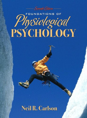9780205597918: Foundations of Physiological Psychology (with MyPsychKit) (7th Edition)