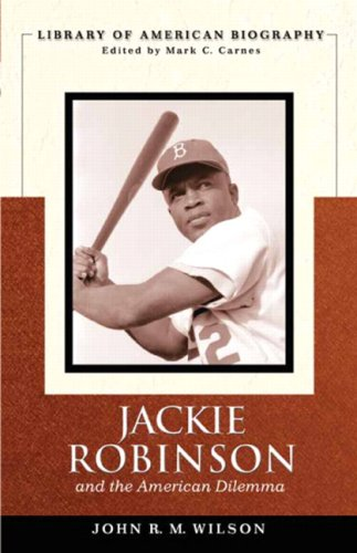 9780205598489: Jackie Robinson and the American Dilemma (Library of American Biography)