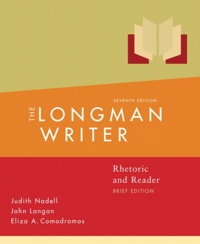 9780205598700: The Longman Writer: Rhetoric, Reader, and Research Guide, Brief Edition (7th Edition)