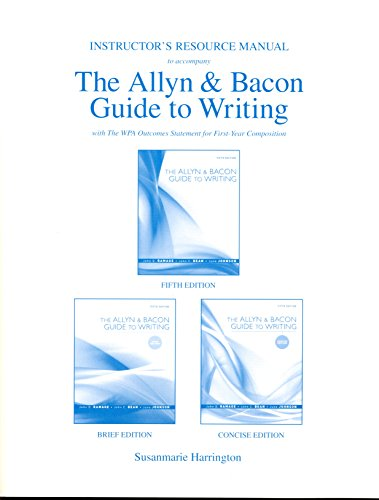 9780205598946: Instructor's Resource Manual for the Allyn & Bacon Guide to Writing (All Editions), 5/e