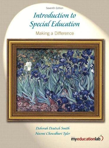 Introduction to Special Education: Making A Difference (7th Edition): Smith, Deborah Deutsch; Tyler...
